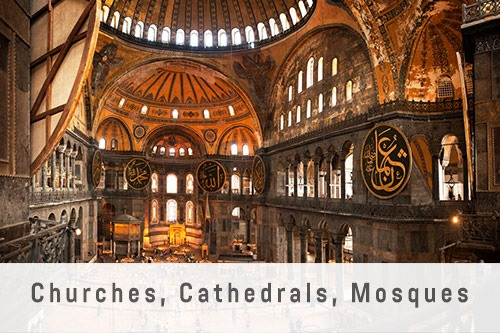 Churches, Cathedrals, Mosques