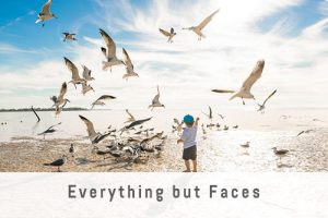 Everything but Faces