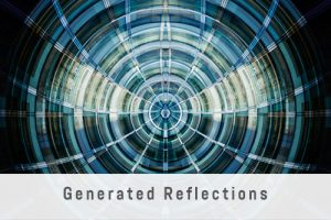 Generated Reflections