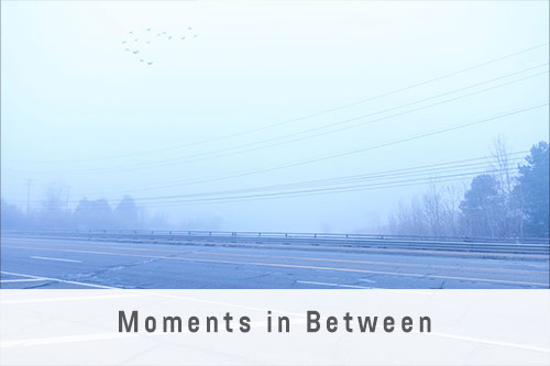 Moments in Between