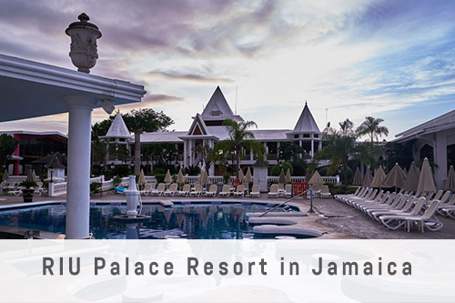 RIU Palace Resort in Jamaica